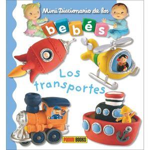 MINI DICCIONARIO DE LOS BEBÉS. LOS TRANSPORTES