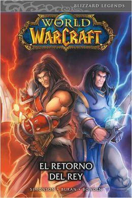 WORLD OF WARCRAFT 2. EL RETORNO DEL REY