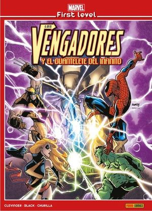 MARVEL FIRST LEVEL 01: LOS VENGADORES Y EL GUANTELETE DEL INFINITO