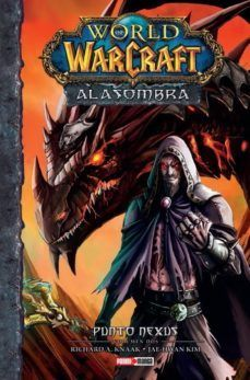 WORLD OF WARCRAFT: A LA SOMBRA. VOL. 2: EL NEXO