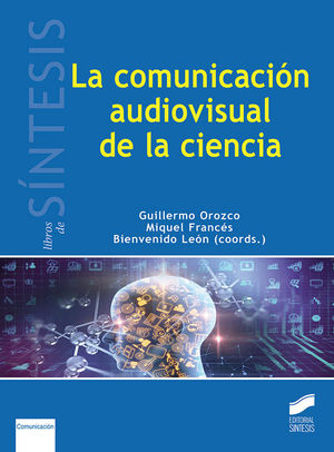 LA COMUNICACIÓN AUDIOVISUAL EN LA CIENCIA