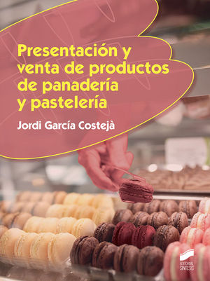 PRESENTACION Y VENTA DE PRODUCTOS DE PANADERIA Y PASTELERIA