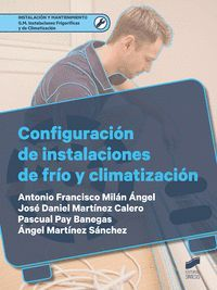 CONFIGURACION DE INSTALACIONES DE FRIO Y CLIMATIZACION