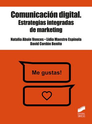 COMUNICACIÓN DIGITAL. ESTRATEGIAS INTEGRADAS DE MARKETING