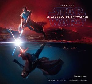 EL ARTE DE: STAR WARS EL ASCENSO DE SKYWALKER