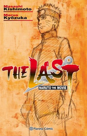 THE LAST. NARUTO THE MOVIE