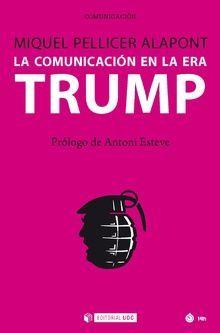 LA COMUNICACION EN LA ERA TRUMP