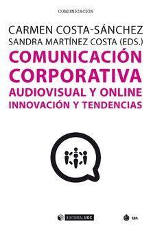 COMUNICACION CORPORATIVA AUDIOVISUAL Y ONLINE INNOVACION Y