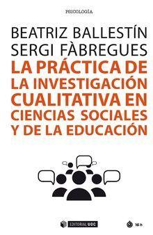 LA PRACTICA DE LA INVESTIGACION CUALITATIVA EN CIENCIAS SOCIALES Y DE LA EDUCACIÓN