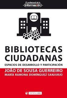 BIBLIOTECAS CIUDADANAS. ESPACIOS DE DESARROLLO Y PARTICIPACION
