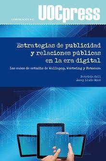 ESTRATEGIAS DE PUBLICIDAD Y RELACIONES PUBLICAS EN LA ERA DIGITAL