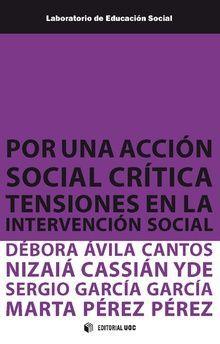 POR UNA ACCION SOCIAL CRITICA. TENSIONES EN LA INTERVENCION SOCIAL