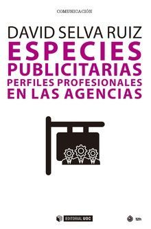 ESPECIES PUBLICITARIAS. PERFILES PROFESIONALES EN LAS AGENCIAS