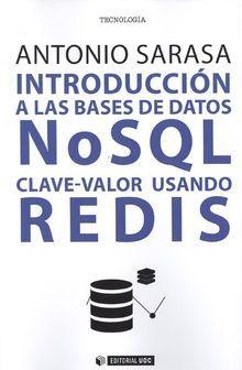 INTRODUCCIÓN A LAS BASES DE DATOS NOSQL CLAVE-VALOR USANDO REDIS