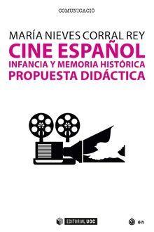 CINE ESPAÑOL. INFANCIA Y MEMORIA HISTORICA: PROPUESTA DIDACTICA