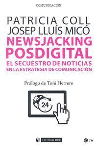 NEWSJACKING POSDIGITAL: EL SECUESTRO DE NOTICIAS EN LA ESTRATEGIA DE COMUNICACION