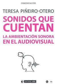 SONIDOS QUE CUENTAN: AMBIENTACIÓN SONORA EN EL AUDIOVISUAL