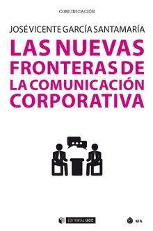 LAS NUEVAS FRONTERAS DE LA COMUNICACION CORPORATIVA
