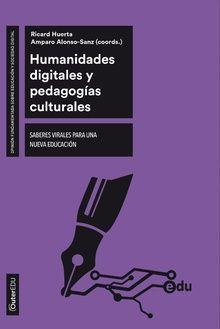 HUMANIDADES DIGITALES Y PEDAGOGIAS CULTURALES