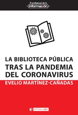 LA BIBLIOTECA PUBLICA TRAS LA PANDEMIA DEL CORONAVIRUS
