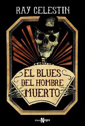 EL BLUES DEL HOMBRE MUERTO