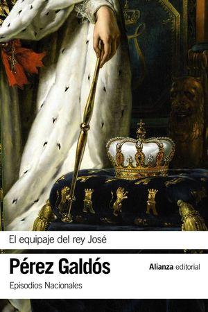 EL EQUIPAJE DEL REY JOS�E