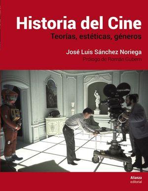 HISTORIA DEL CINE. TEORÍAS, ESTÉTICAS, GÉNEROS