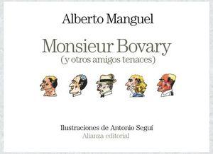 MONSIEUR BOVARY Y OTROS AMIGOS TENACES