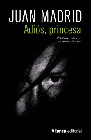 ADIÓS, PRINCESA