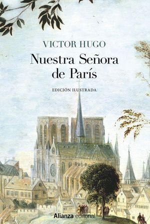 NUESTRA SEÑORA DE PARÍS (EDICIÓN ILUSTRADA)