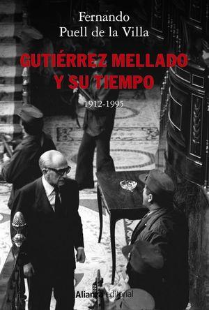 GUTIERREZ MELLADO Y SU TIEMPO