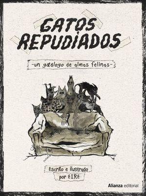 GATOS REPUDIADOS. UN CATÁLOGO DE ALMAS FELINAS