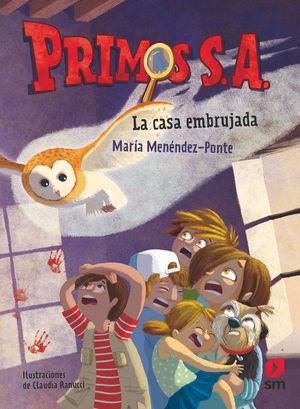 PRIMOS S.A. 1: LA CASA EMBRUJADA