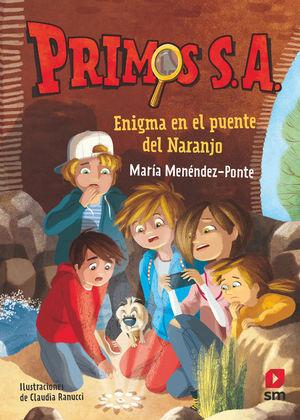 PRIMOS S.A. 2: ENIGMA EN EL PUENTE DEL NARANJO