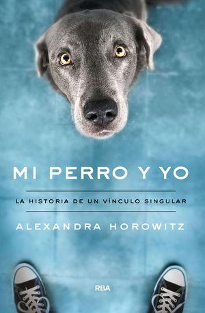 MI PERRO Y YO