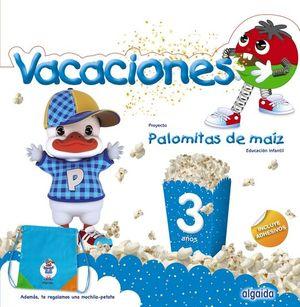 VACACIONES PALOMITAS DE MAIZ 3 AÑOS