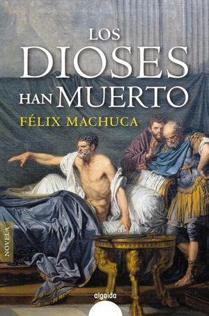 LOS DIOSES HAN MUERTO