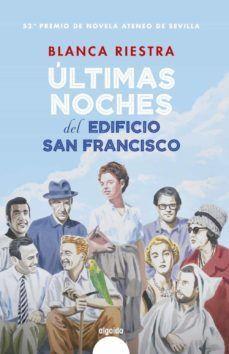 ULTIMAS NOCHES DEL EDIFICIO SAN FRANCISCO