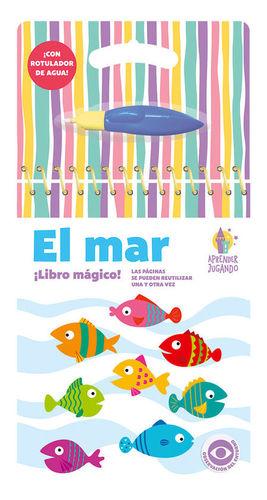 LIBRO MAGICO. APRENDER JUGANDO: EL MAR