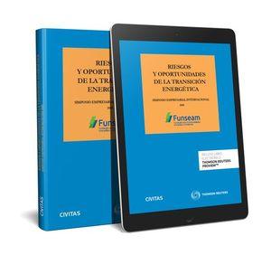 RIESGOS Y OPORTUNIDADES DE LA TRANSICION ENERGETICA (PAPEL + E-BOOK)