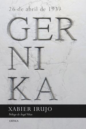 GERNIKA. 26 DE ABRIL DE 1937