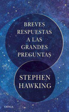 BREVES RESPUESTAS A LAS GRANDES PREGUNTAS (PACK LIBRO + MAPA ESTRELLAS)