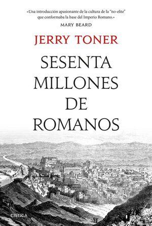 SESENTA MILLONES DE ROMANOS