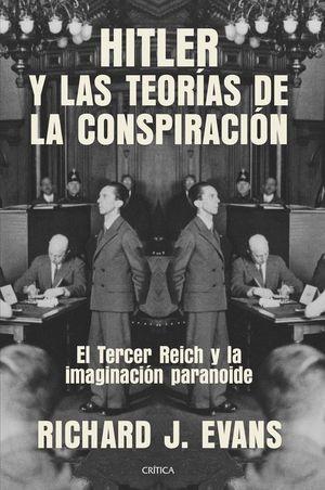 HITLER Y LAS TEORIAS DE LA CONSPIRACION
