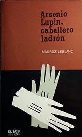 ARSENIO LUPIN, CABALLERO LADRON