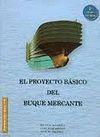 EL PROYECTO BÁSICO DEL BUQUE MERCANTE