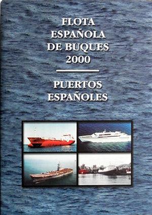 FLOTA ESPAÑOLA DE BUQUES, 2000, PUERTOS ESPAÑOLES