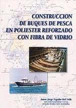 CONSTRUCCIÓN DE BUQUES DE PESCA EN POLIESTER REFORZADO CON FIBRA DE VIDRIO