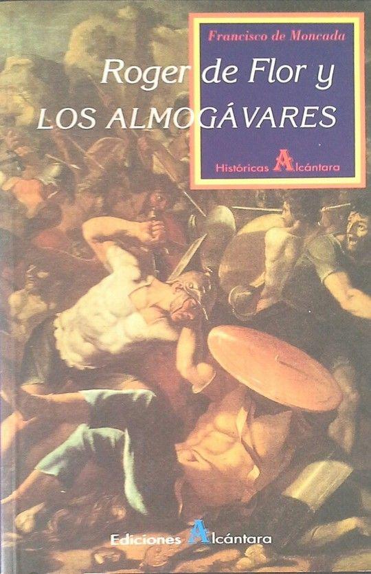 ROGER DE FLOR Y LOS ALMOGÁVARES