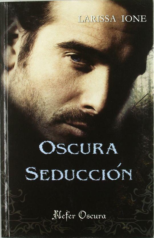 OSCURA SEDUCCION    *** NEFER ***